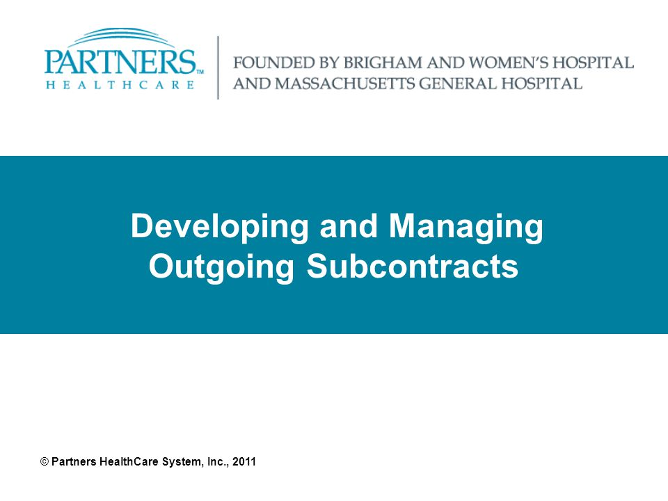 Developing and Managing Outgoing Subcontracts