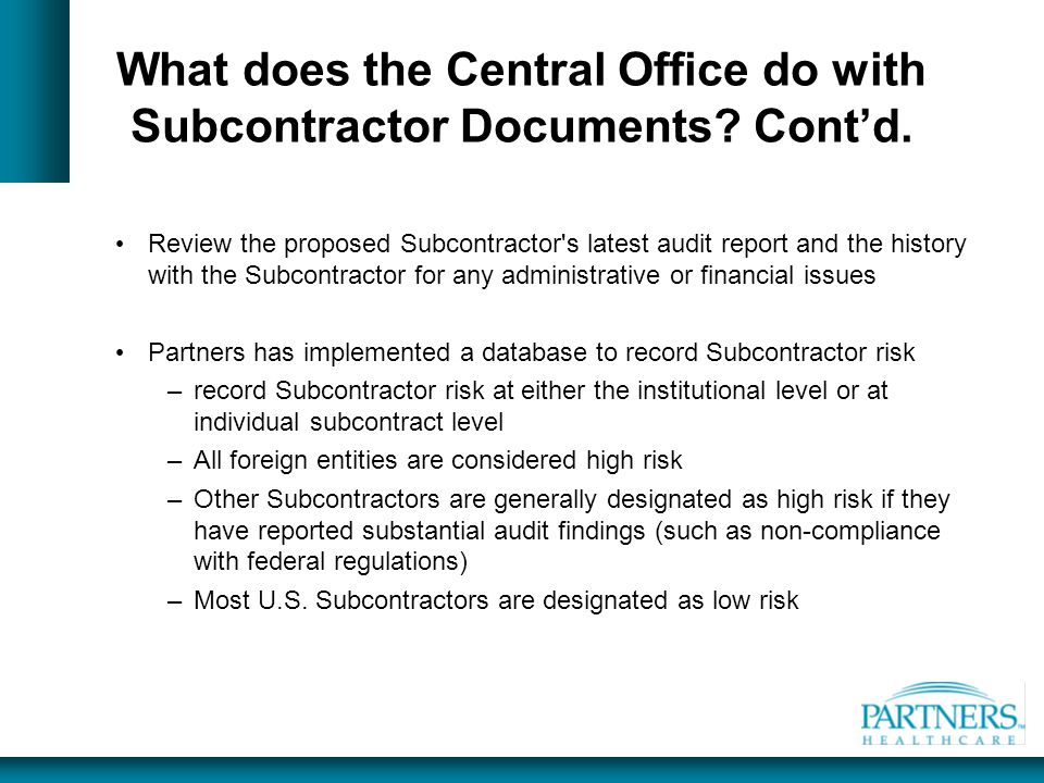 What does the Central Office do with Subcontractor Documents Cont'd.