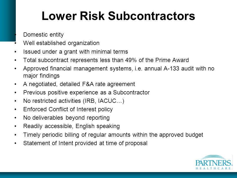 Lower Risk Subcontractors