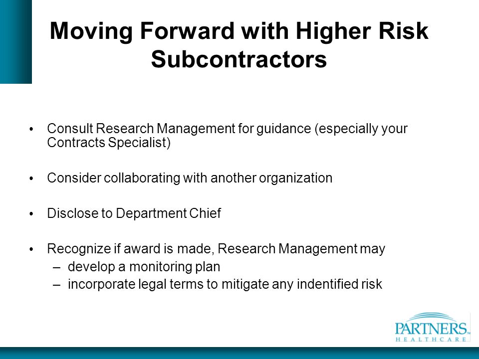 Moving Forward with Higher Risk Subcontractors