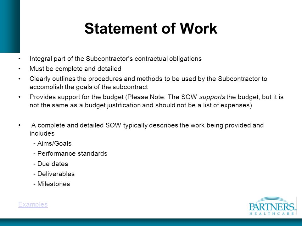 Statement of Work Integral part of the Subcontractor's contractual obligations. Must be complete and detailed.