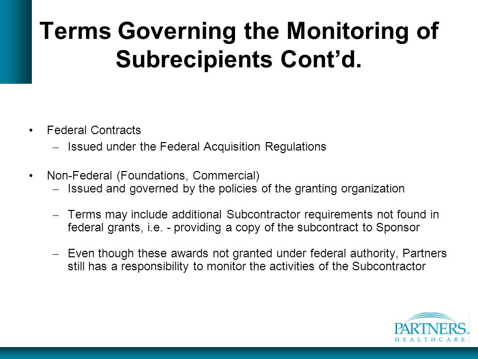 Terms Governing the Monitoring of Subrecipients Cont'd.