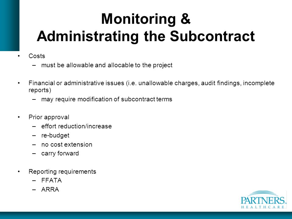 Monitoring & Administrating the Subcontract
