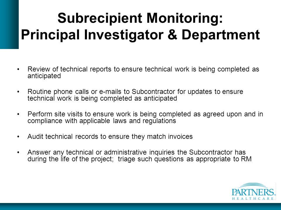 Subrecipient Monitoring: Principal Investigator & Department