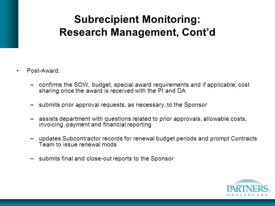 Subrecipient Monitoring: Research Management, Cont'd