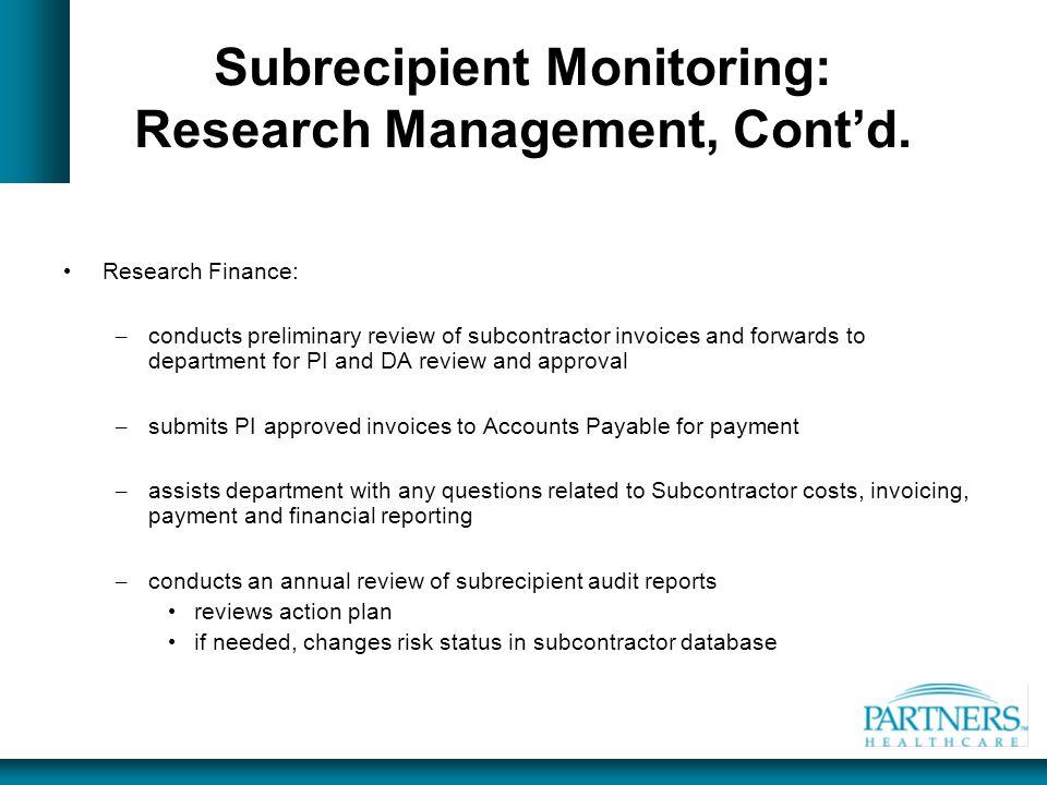 Subrecipient Monitoring: Research Management, Cont'd.