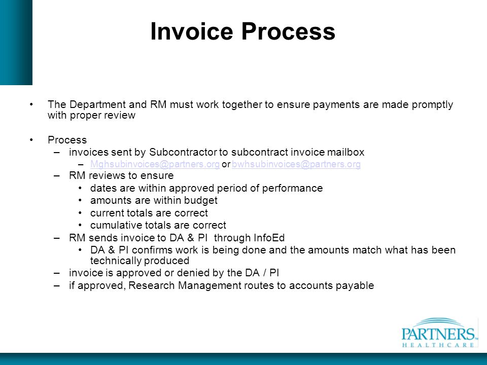 Invoice Process The Department and RM must work together to ensure payments are made promptly with proper review.