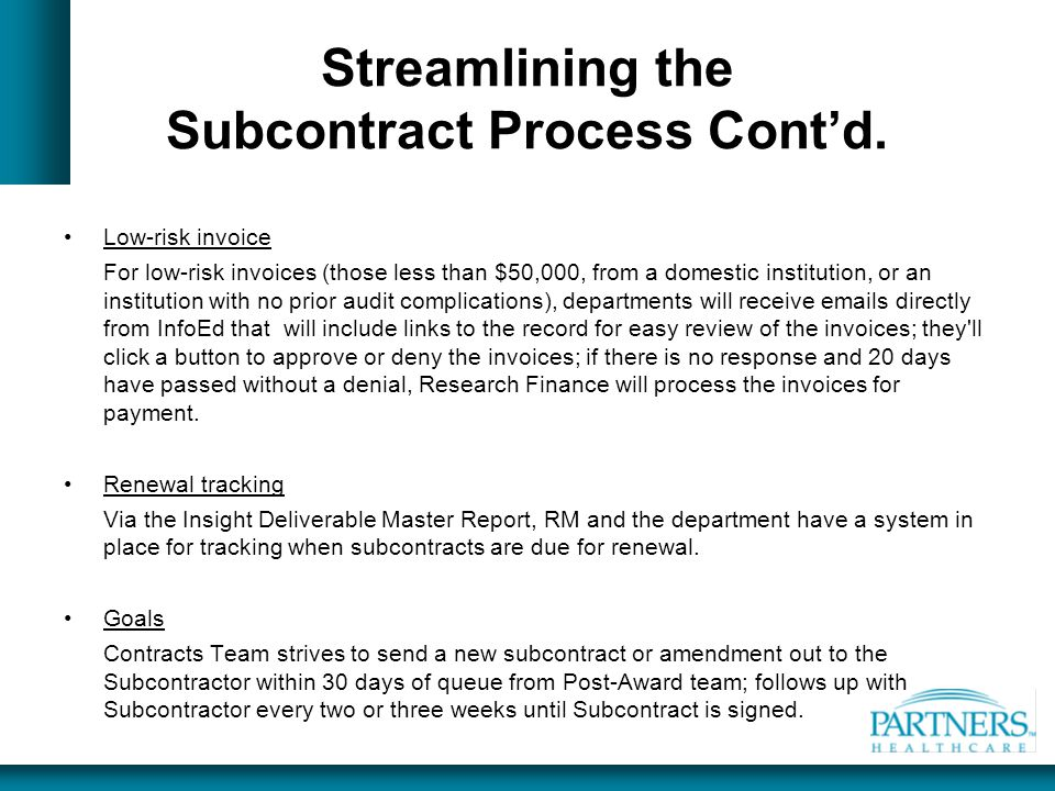 Streamlining the Subcontract Process Cont'd.