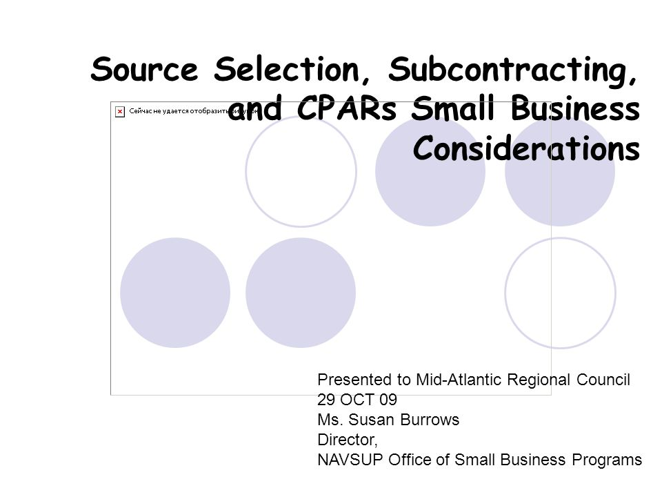 Source Selection, Subcontracting, and CPARs Small Business Considerations