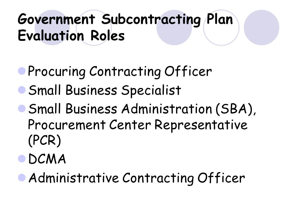 Government Subcontracting Plan Evaluation Roles