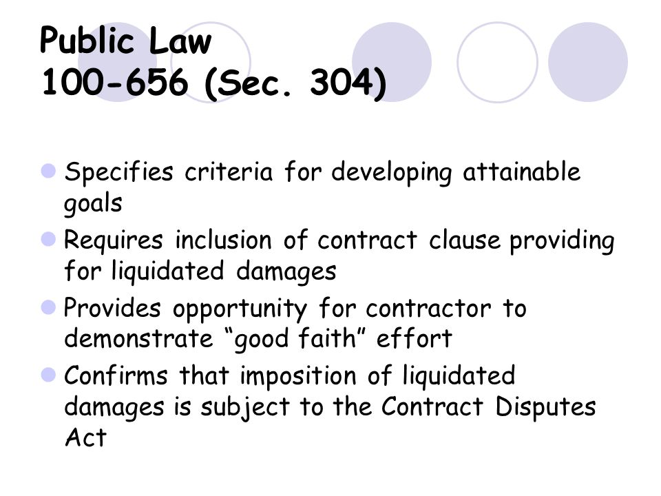 Public Law 100-656 (Sec. 304) Specifies criteria for developing attainable goals.