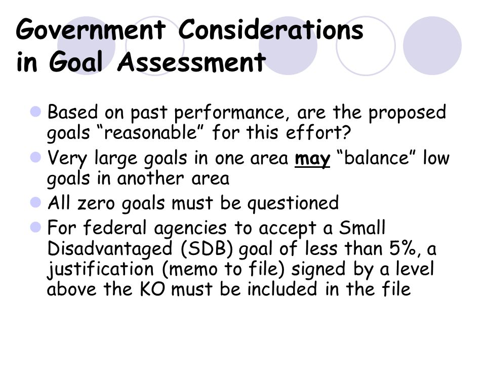 Government Considerations in Goal Assessment