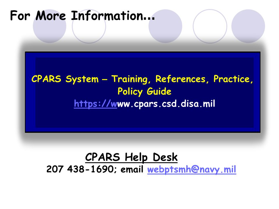 For More Information… CPARS Help Desk
