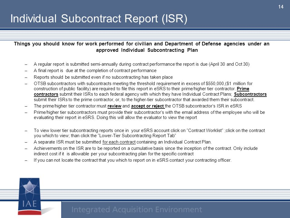Individual Subcontract Report (ISR)