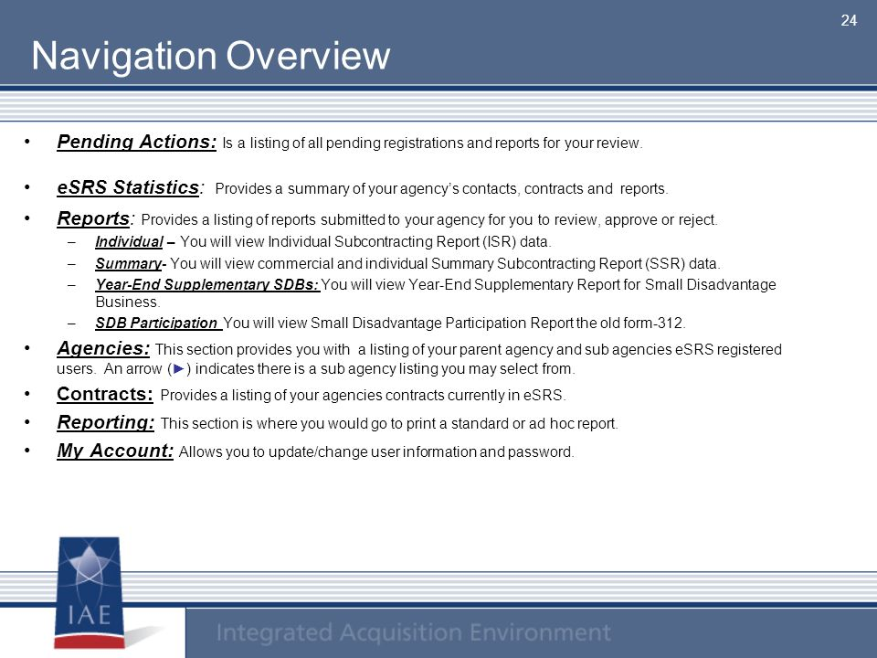 Navigation Overview Pending Actions: Is a listing of all pending registrations and reports for your review.