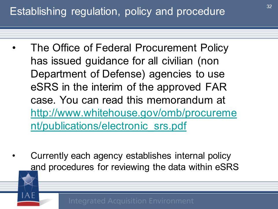 Establishing regulation, policy and procedure