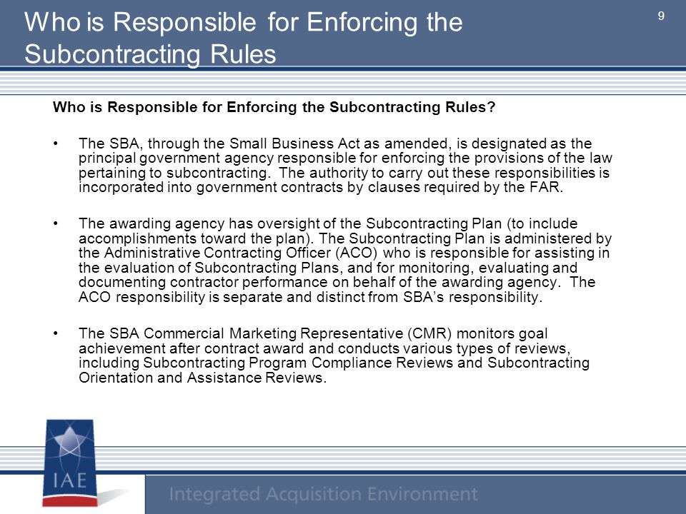Who is Responsible for Enforcing the Subcontracting Rules