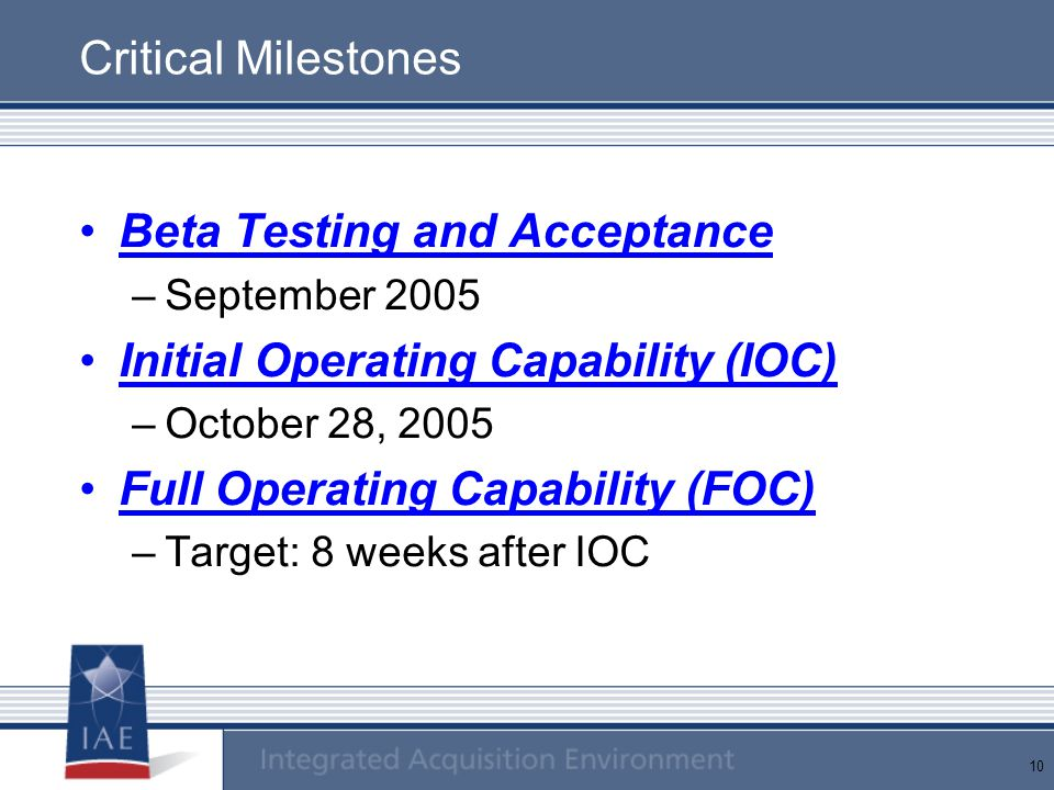 Beta Testing and Acceptance Initial Operating Capability (IOC)