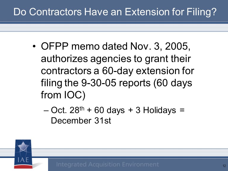 Do Contractors Have an Extension for Filing