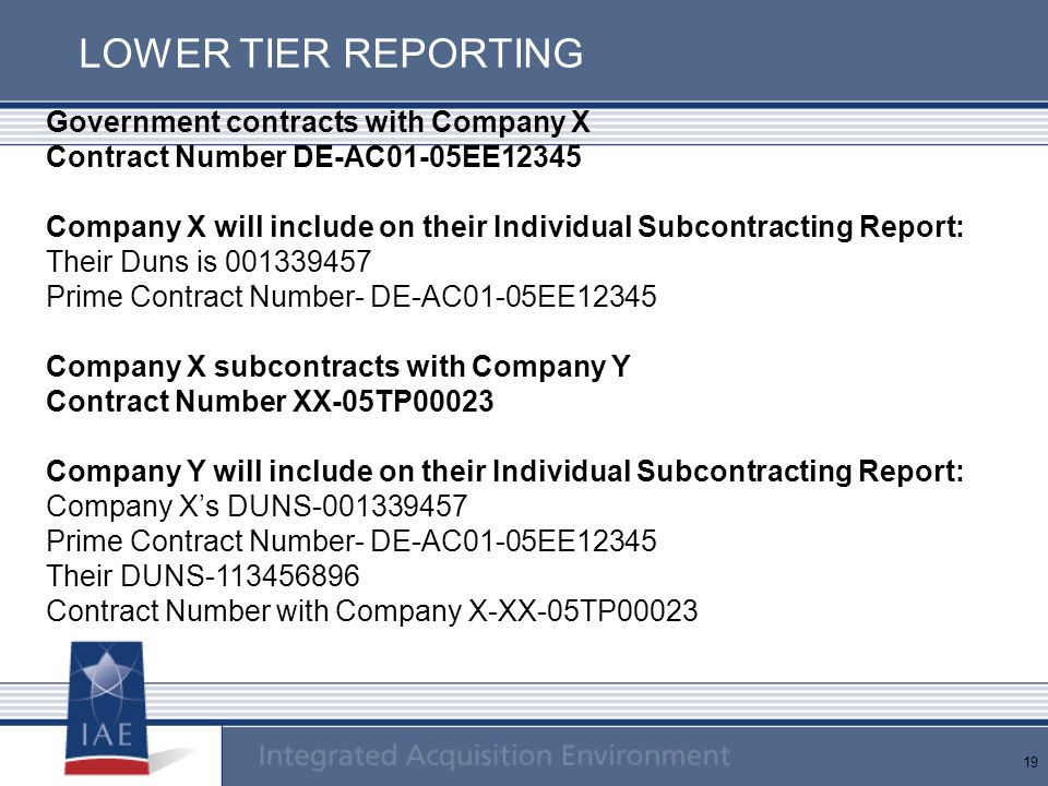 LOWER TIER REPORTING Government contracts with Company X