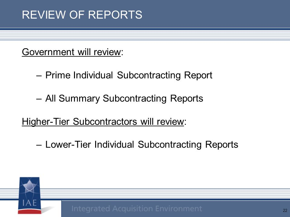 REVIEW OF REPORTS Government will review: