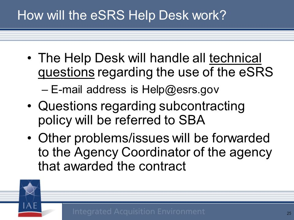 How will the eSRS Help Desk work