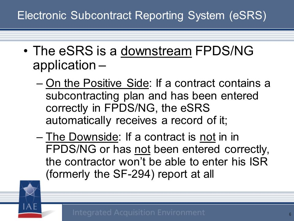 Electronic Subcontract Reporting System (eSRS)