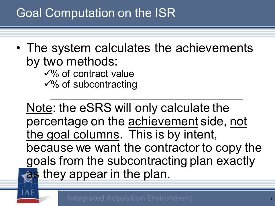 Goal Computation on the ISR