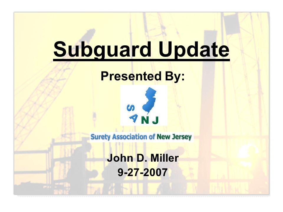 Presented By: John D. Miller 9-27-2007