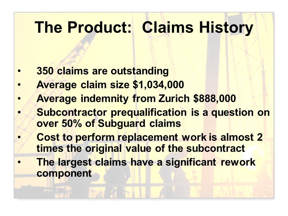 The Product: Claims History