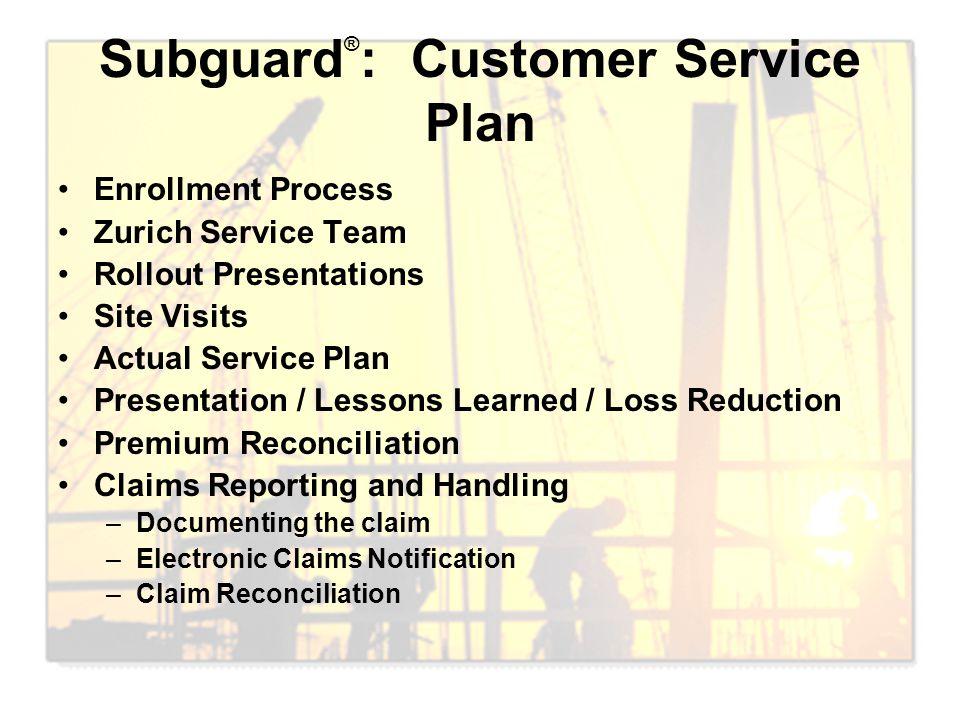 Subguard®: Customer Service Plan