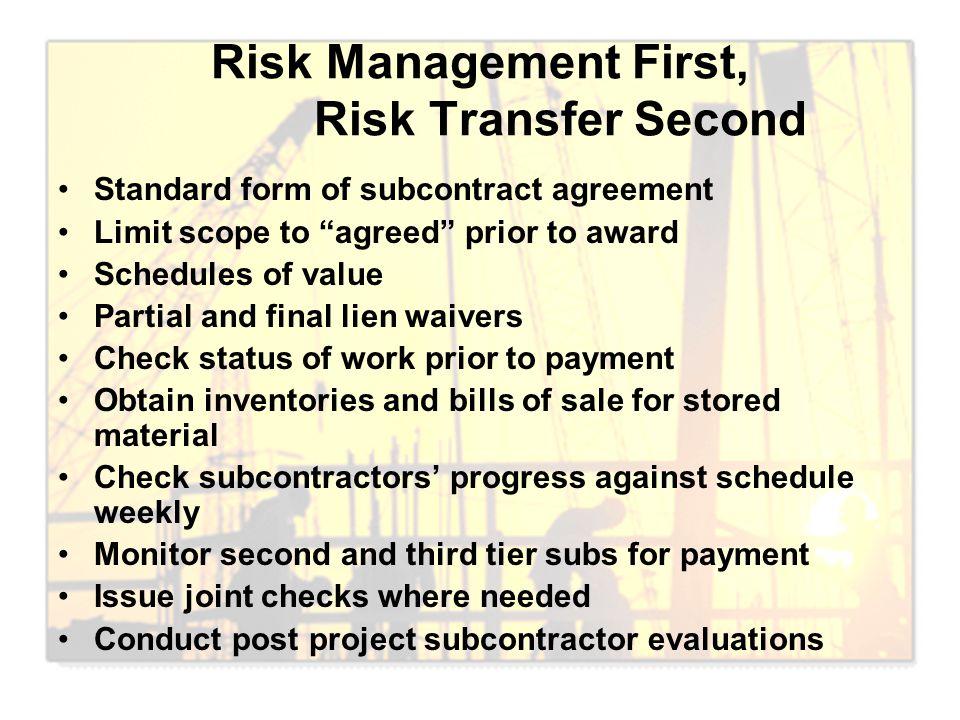 Risk Management First, Risk Transfer Second