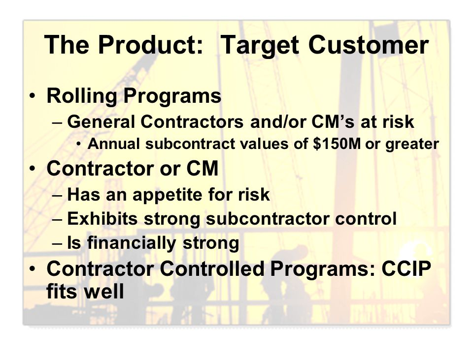 The Product: Target Customer