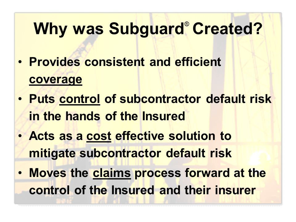 Why was Subguard® Created