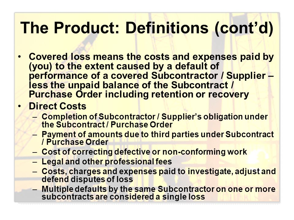 The Product: Definitions (cont'd)