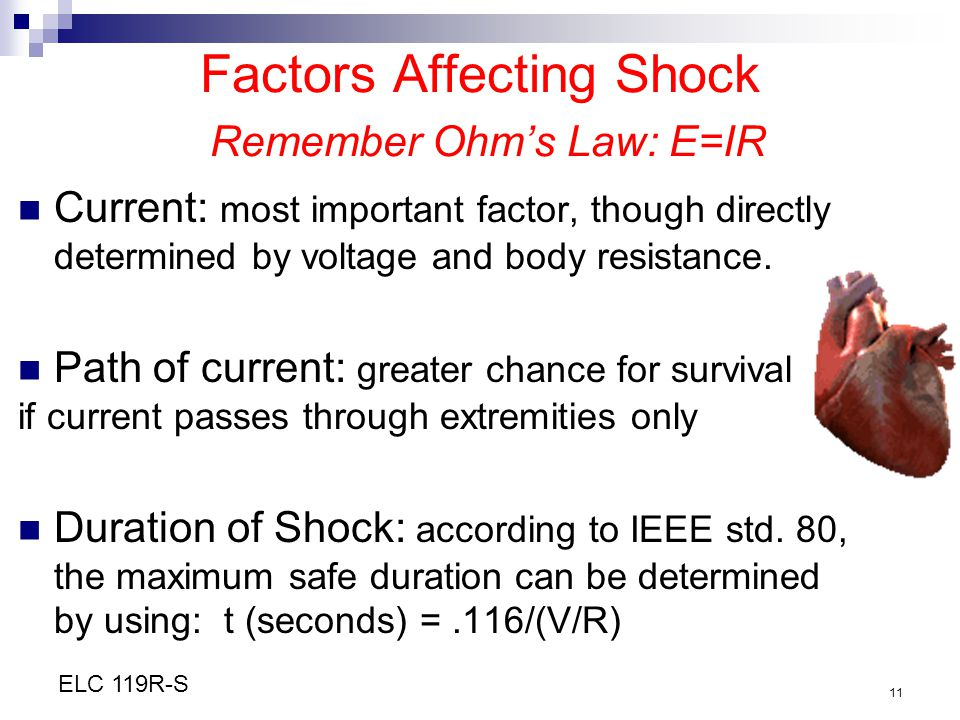 Factors Affecting Shock Remember Ohm's Law: E=IR