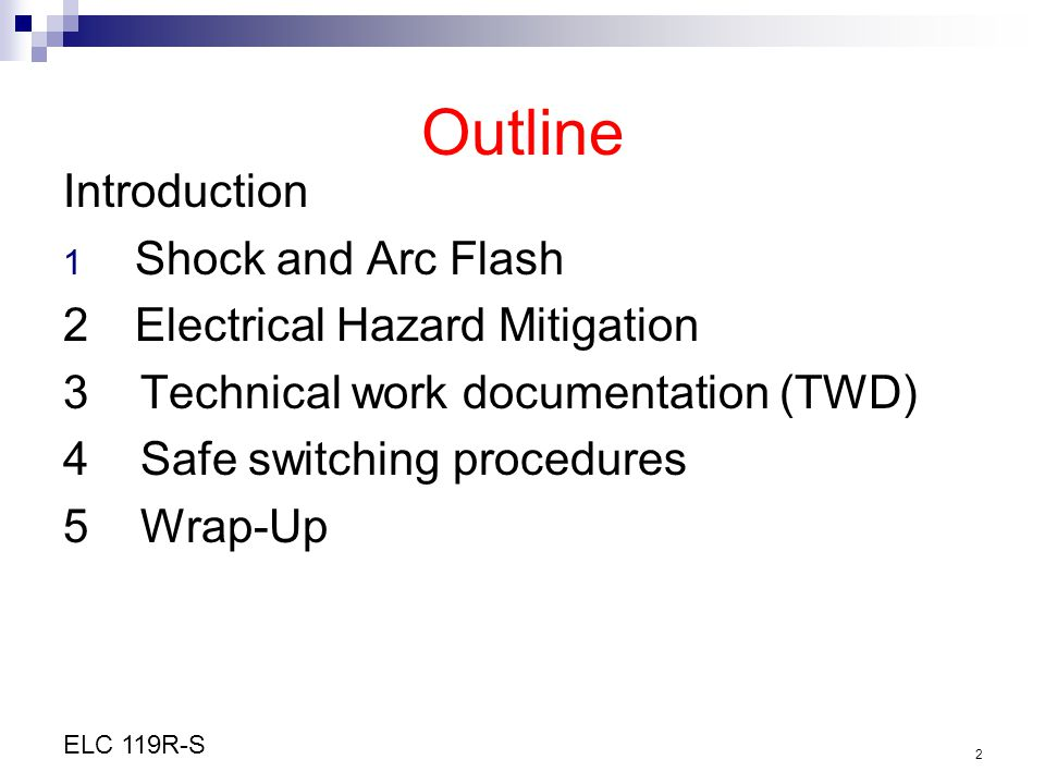 Outline Introduction Shock and Arc Flash