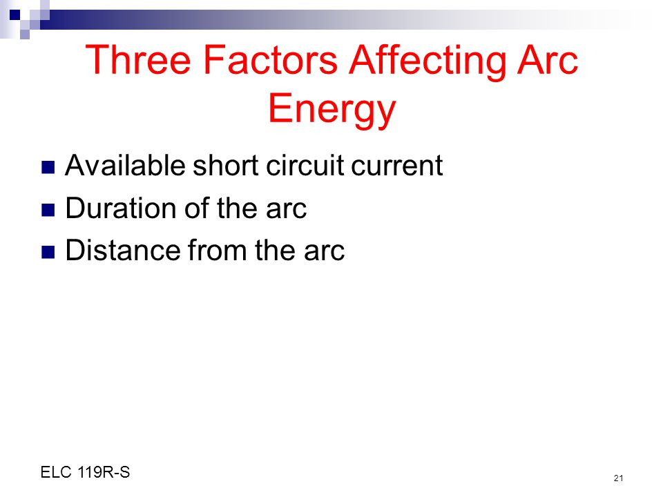 Three Factors Affecting Arc Energy