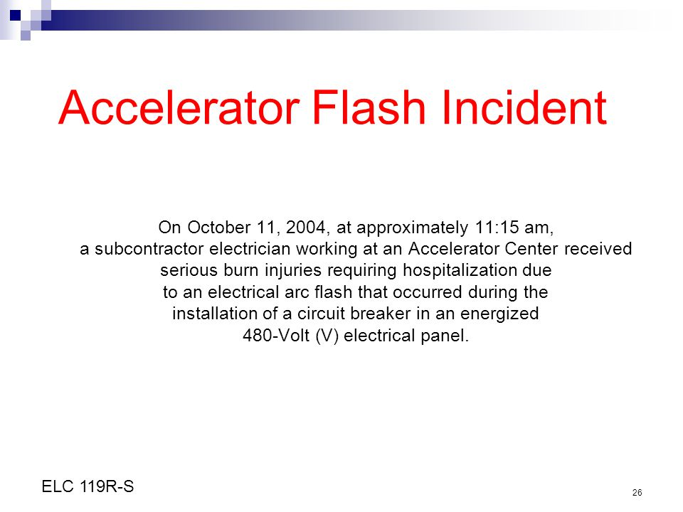 Accelerator Flash Incident
