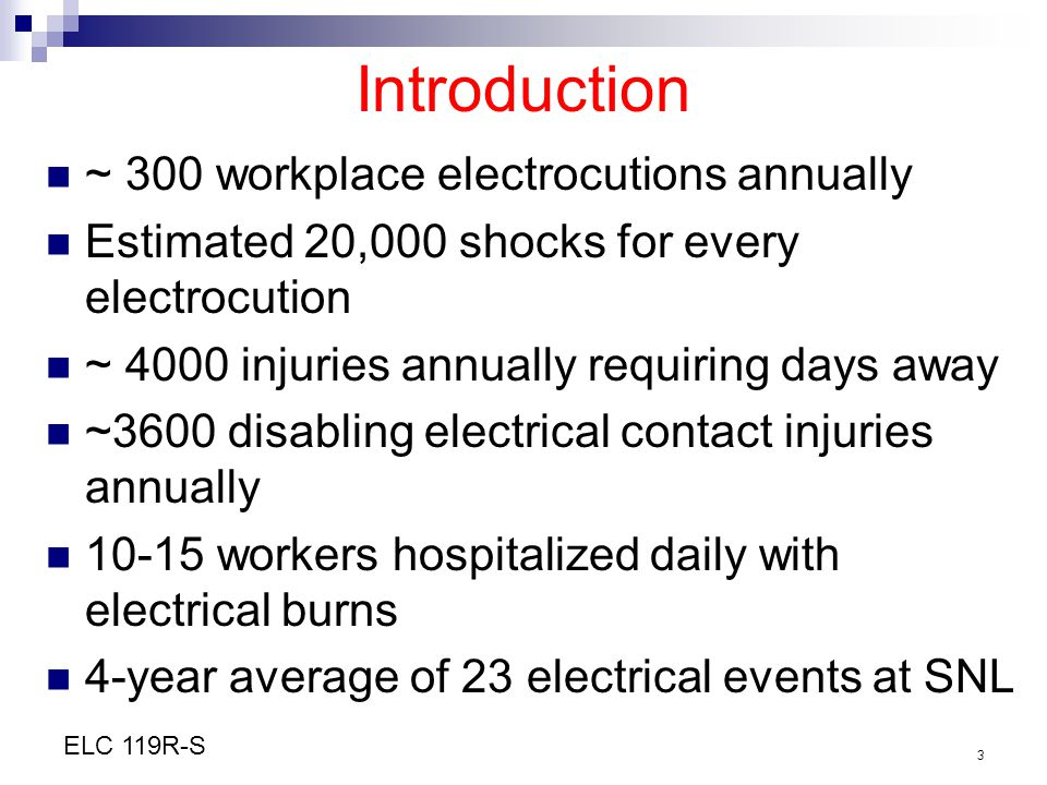 Introduction ~ 300 workplace electrocutions annually