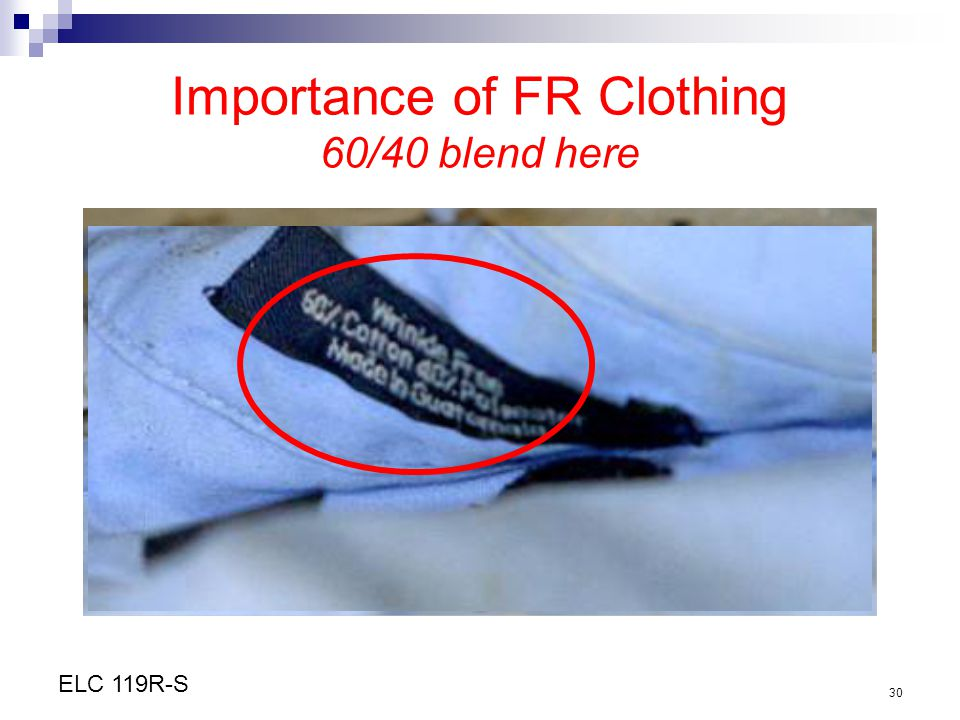 Importance of FR Clothing 60/40 blend here