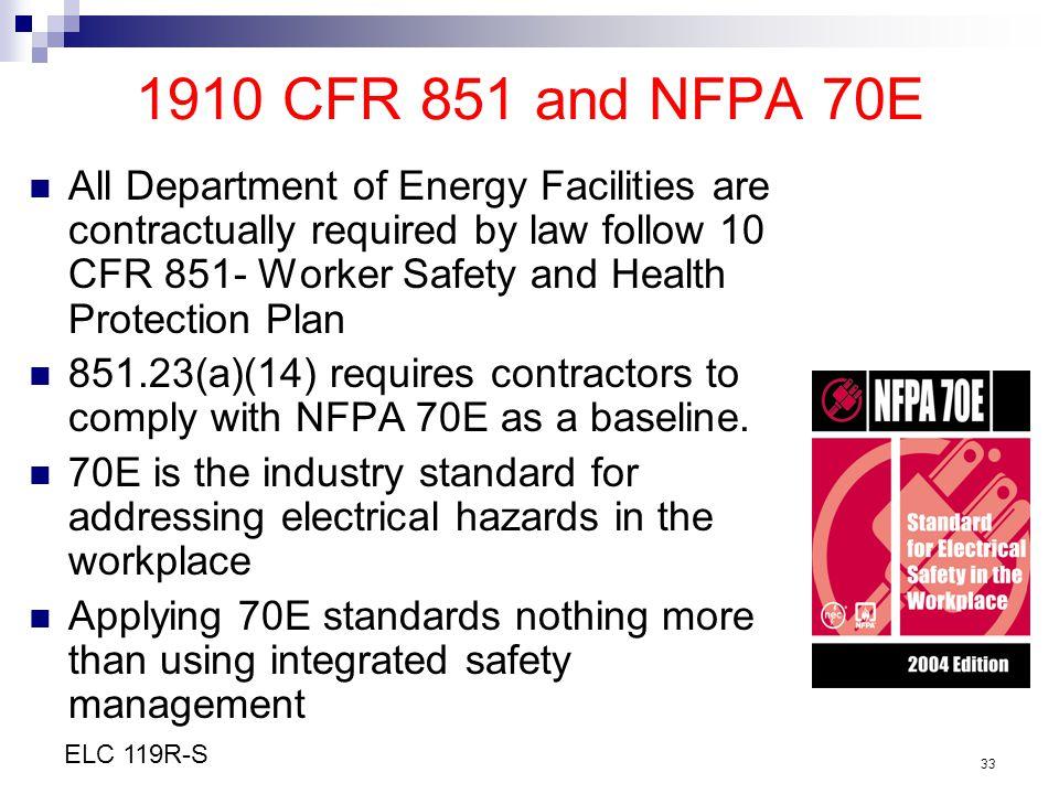 1910 CFR 851 and NFPA 70E