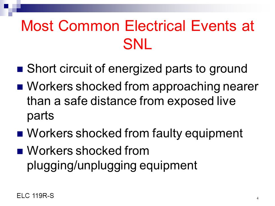 Most Common Electrical Events at SNL