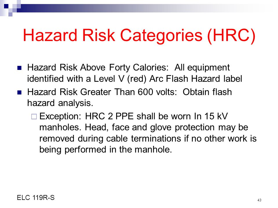 Hazard Risk Categories (HRC)