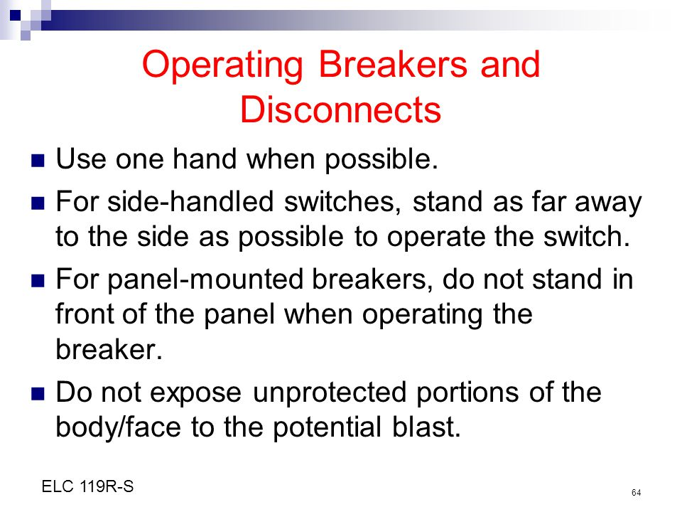 Operating Breakers and Disconnects