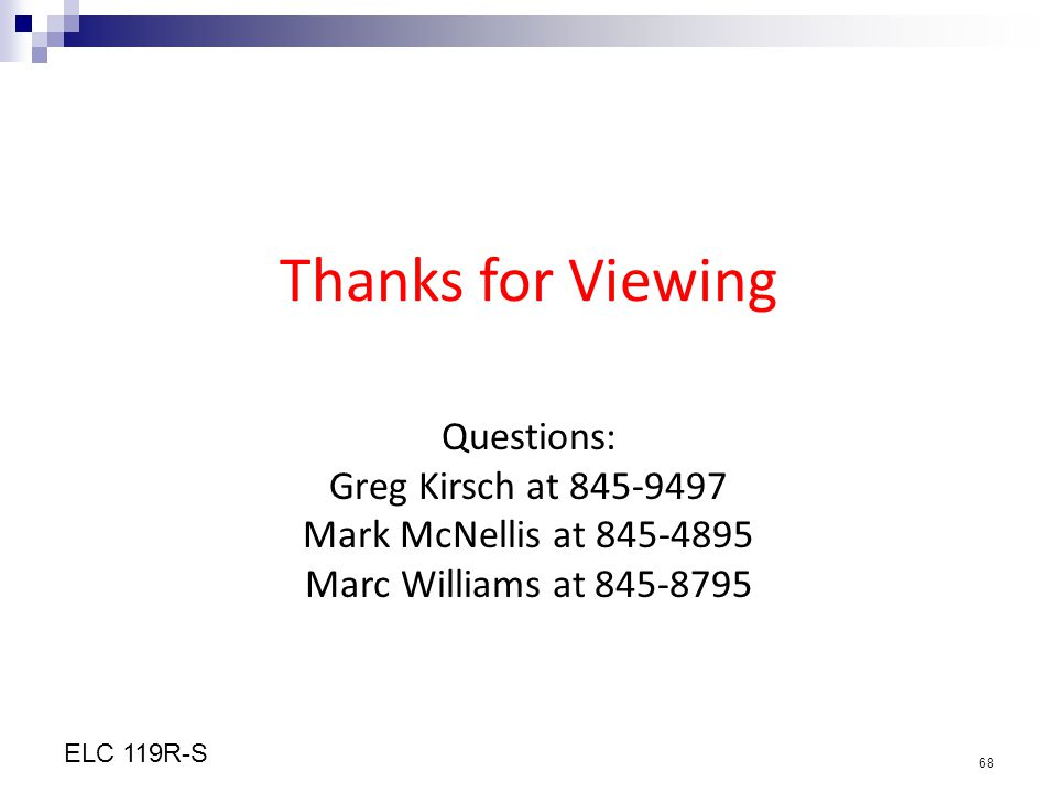Thanks for Viewing Questions: Greg Kirsch at 845-9497