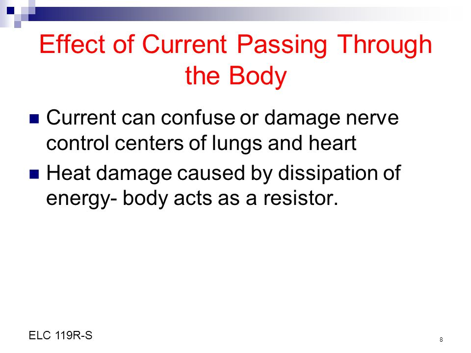 Effect of Current Passing Through the Body
