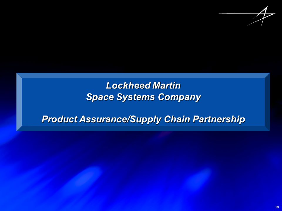 Product Assurance/Supply Chain Partnership