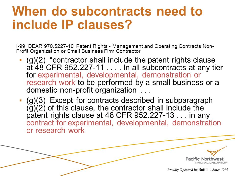 When do subcontracts need to include IP clauses