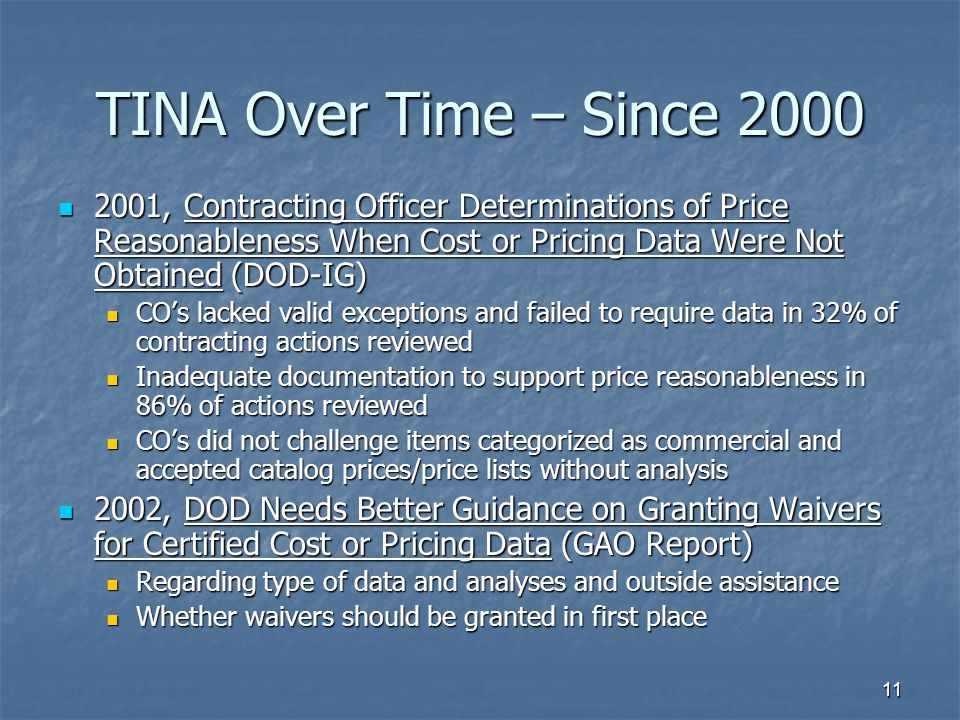 TINA Over Time – Since 2000 2001, Contracting Officer Determinations of Price Reasonableness When Cost or Pricing Data Were Not Obtained (DOD-IG)